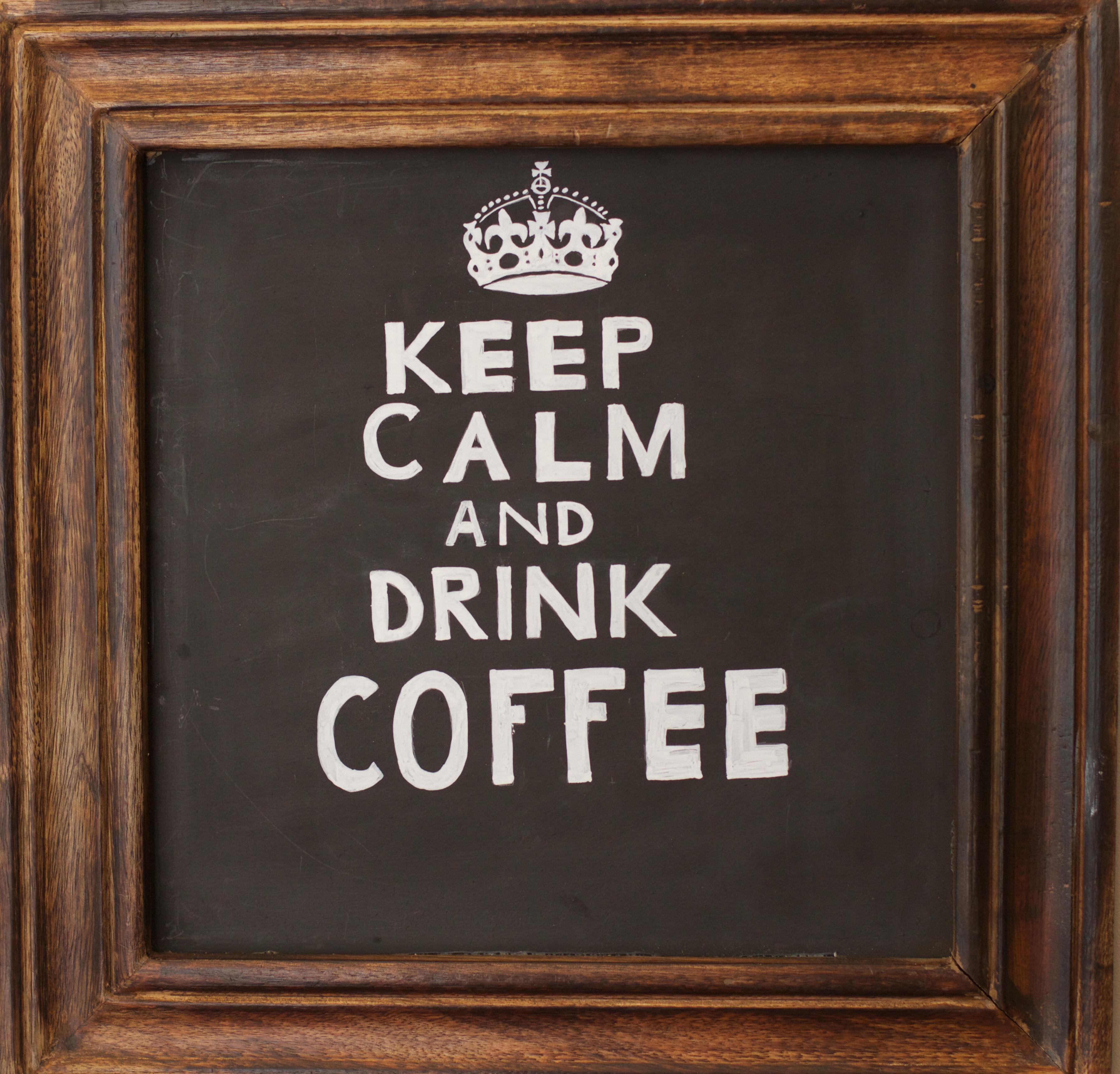 Kostenlose foto : Kaffee, Holz, Tafel, Bilderrahmen, Ruhe bewahren ...